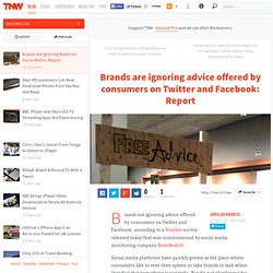 Brands are Ignoring Advice From Consumers on Twitter and Facebook : Report