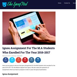 Ignou Assignment For The M.A Students For The Year 2016-2017