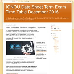 IGNOU Date Sheet Term Exam Time Table December 2016: IGNOU Date Sheet December 2016