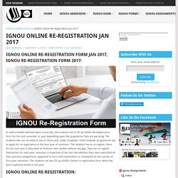 IGNOU Online Re-Registration Jan 2017, IGNOU Re-Registration Form