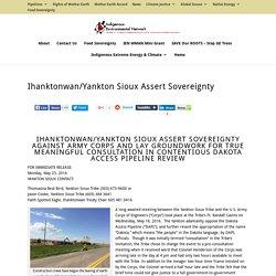 IHANKTONWAN/YANKTON SIOUX ASSERT SOVEREIGNTY