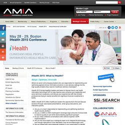 iHealth 2015: (AMIA) Boston 5/28-29 $1095