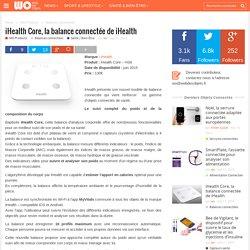 iHealth Core, la balance connectée de iHealth