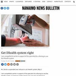 Get IHealth system right - Nanaimo News Bulletin