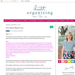 IHeart Organizing: You Asked: Basket Case