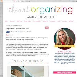 "Organized ""Dream Home"" Tour"