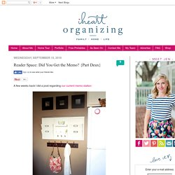 IHeart Organizing: Reader Space: Did You Get the Memo? {Part Deux}