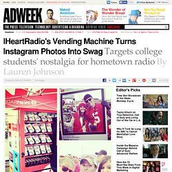 IHeartRadio Goes on College Tour With Instagram Vending Machine