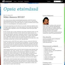 Mikä ihmeen BYOD? - Opsia etsimässä - Vuodatus.net