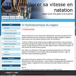 II/ Hydrodynamique du nageur