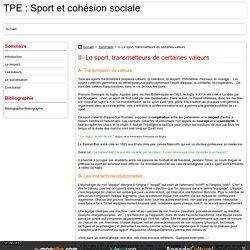 II- Le sport, transmetteurs de certaines valeurs