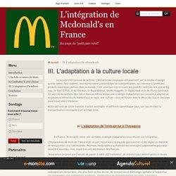 III. L'adaptation à la culture locale