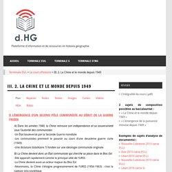 III. 2. La Chine et le monde depuis 1949 – dHG