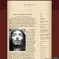 Iisus , marele iniţiat din Dacia