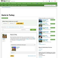 Ikaria to Turkey - Ikaria Forum