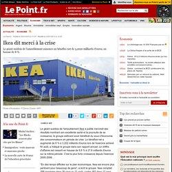 Ikea dit merci à la crise