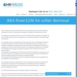 IKEA fined £23k for unfair dismissal
