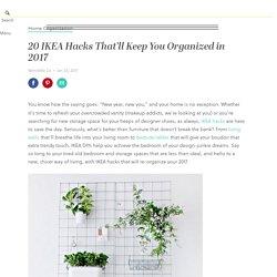 20 IKEA Hacks That'll Keep You Organized in 2017