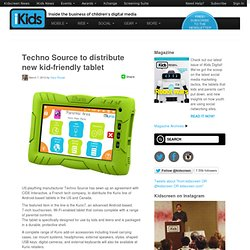 Techno Source to distribute new kid-friendly tablet