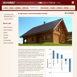 Ikihirsi ecological Finnish log house - ecological log home from Finland - Ikihirsi