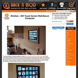 iKitchen – DIY Touch Screen Wall-Mount Computer
