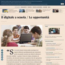 Il digitale a scuola / Le opportunità