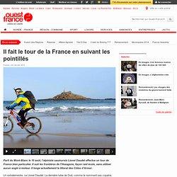 Il fait le tour de la France en suivant les pointillés - Insolite