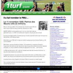 Il a fait trembler le PMU...1turf.com