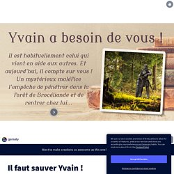 Français/Histoire : Il faut sauver Yvain ! : 5e et +