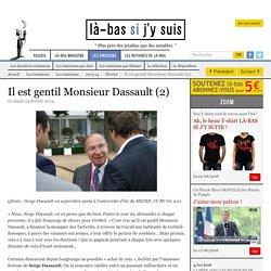 Il est gentil Monsieur Dassault (2