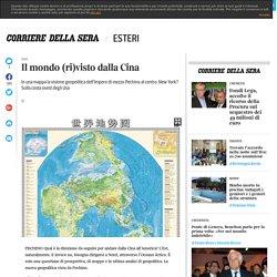 Il mondo (ri)visto dalla Cina
