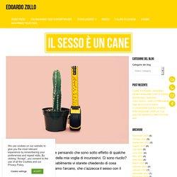 IL SESSO È UN CANE - Edoardo Zollo