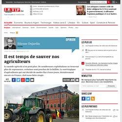 Il est temps de sauver nos agriculteurs