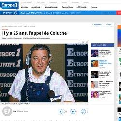 Il y a 25 ans, l'appel de Coluche - Europe1.fr - Médias