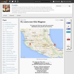 Cartographie numérique d'un roman - Il y aura une fois Magnus (Lalou)
