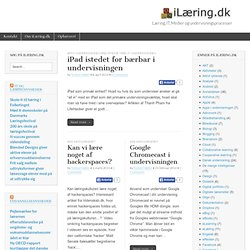 Læring, IT, Medier og undervisningsprocesser