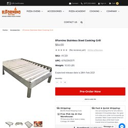 ilFornino 304 Grade Stainless Steel Cooking Grill