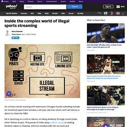 Illegal sports streaming: Inside the billion-dollar heist