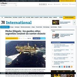 Pêche illégale: les gardes-côtes argentins coulent un navire chinois