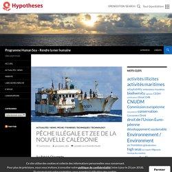 Pêche illégale et ZEE de la Nouvelle Calédonie