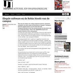 Illegale software en de Robin Hoods van de campus