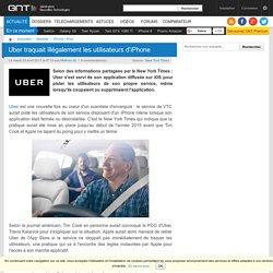 Uber traquait illégalement les utilisateurs d'iPhone