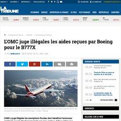L'OMC juge illégales les aides reçues par Boeing pour le B777X