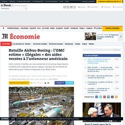 Bataille Airbus-Boeing: l'OMC estime «illégales» des aides versées à l'avionneur américain