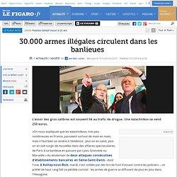 30.000 armes illégales circulent dans les banlieues