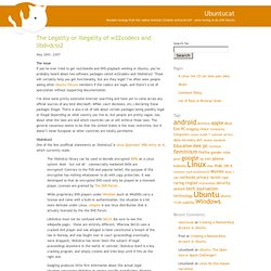 Ubuntucat » Blog Archive » The Legality or Illegality of w32codecs and libdvdcss2