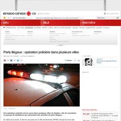 Paris illégaux : opération policière dans plusieurs villes