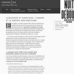 Illégitimité et confusion : l'HADOPI et le partage non marchand