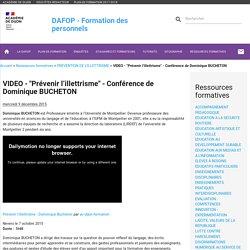 """VIDEO - """"Prévenir l'illettrisme"""" - Conférence de Dominique BUCHETON - DAFOP"""