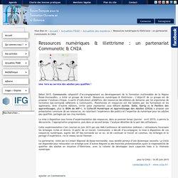 Ressources numériques & illettrisme : un partenariat Communotic & CN2A